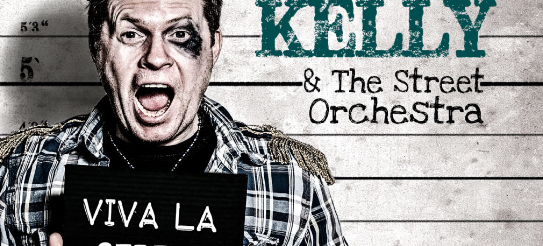 "Neues Album – Jimmy Kelly & The Street Orchestra ""Viva La Street"""