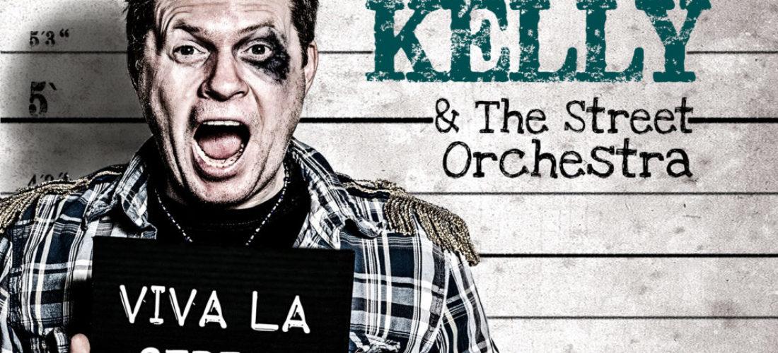 "Neues Album – Jimmy Kelly & The Street Orchestra ""Viva La Street"""